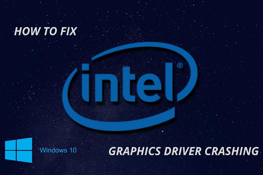 Intel graphics driver continues to crash